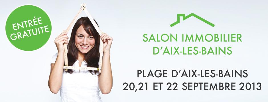 Le Salon Immobilier d'Aix les Bains : 20,21 et 22 septembre 2013